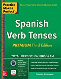 Dorothy Richmond Practice Makes Perfect Spanish Verb Tenses, Premium 3rd Edition