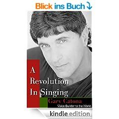 A Revolution in Singing