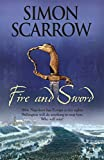 Fire and Sword (0755324382) by Scarrow, Simon