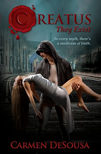 Book: Creatus (They Exist) (Creatus Series Book 1) by Carmen DeSousa