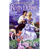 Courting Claudia ~ Robyn DeHart