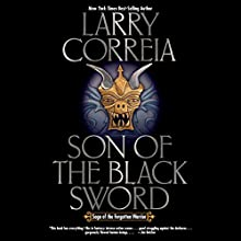 Son of the Black Sword: Saga of the Forgotten Warrior, Book 1 Audiobook by Larry Correia Narrated by Tim Gerard Reynolds