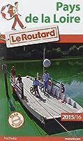 Guide du Routard Pays de la Loire 2015/2016