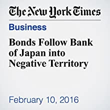 Bonds Follow Bank of Japan into Negative Territory