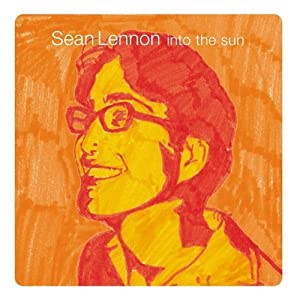 Sean Lennon -  Into the Sun