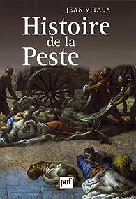 Histoire de la peste par Jean Vitaux