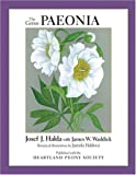 Amazon / Timber Press, Incorporated: The Genus Paeonia (Josef J. Halda) (James W. Waddick)