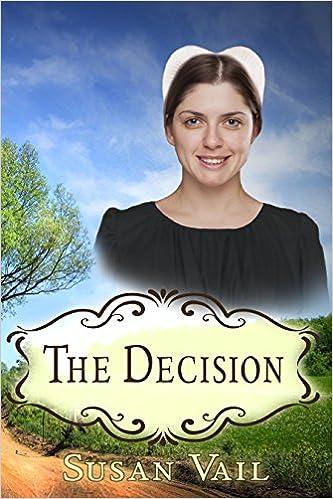 The Decision (Fairfield Amish Romance Book 8)