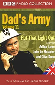Dad's Army, Volume 11: Put That Light Out | [Jimmy Perry, David Croft]