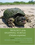 img - for Biology of the Snapping Turtle (Chelydra serpentina) book / textbook / text book