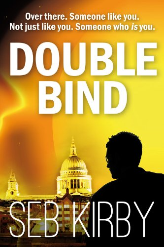 Double Bind (Raymond Bridges #1) by Seb Kirby