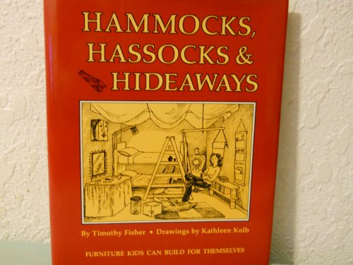 Hammocks, Hassocks and Hideaways: Furniture Kids Can Build For Themselves PDF