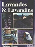 Lavandes et lavandins (French Edition) (2857442165) by Meunier, Christiane