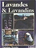 Lavandes et lavandins (French Edition) (2857442165) by Meunier, Christiane