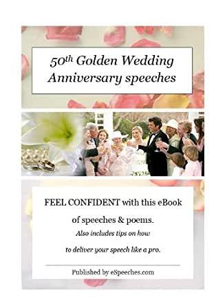 50th golden wedding anniversary speeches kindle edition for 50th wedding anniversary speech