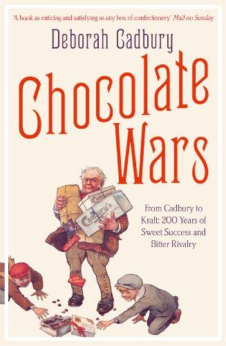 chocolate-wars-from-cadbury-to-kraft-200-years-of-sweet-success-and-bitter-rivalry