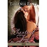 PHANTOM IN TIME ~ Eugenia Riley
