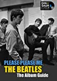 The Beatles: Please Please Me - The Album Guide (English Edition)