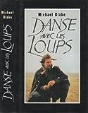 echange, troc Michael Blake - Danse avec les loups