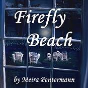 Firefly Beach | [Meira Pentermann]