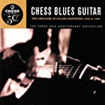 Chess Blues Guitar : Two Decades Of K...