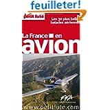 Petit Futé - La France en avion