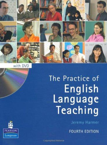 The Practice of English Language Teaching with DVD (4th Edition) (Longman Handbooks for Language Teachers)