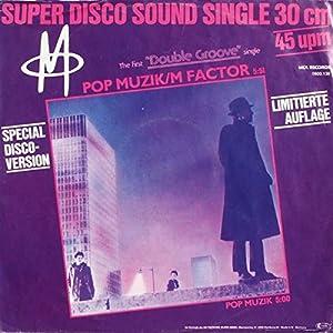 M Pop Muzik M Factor