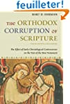 The Orthodox Corruption of Scripture:...