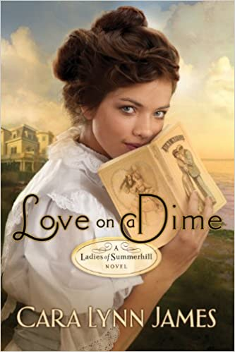 Love on a Dime: Value Edition (Ladies of Summerhill Book 1)