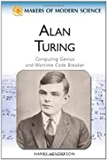 Alan Turing: The Troubled Genius of Bletchley Park Hall (Makers of Modern Science)
