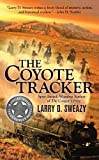 img - for The Coyote Tracker (A Josiah Wolfe Novel) book / textbook / text book