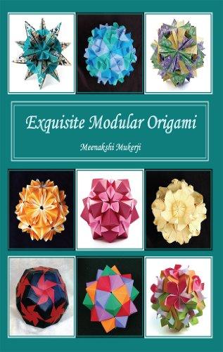 Meenakshi Mukerji - Exquisite Modular Origami (English Edition)
