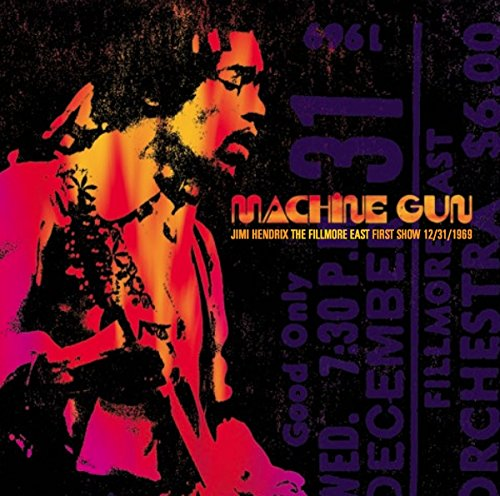 Machine Gun: the Fillmore East