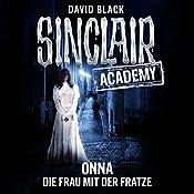 Onna: Die Frau mit der Fratze (Sinclair Academy 2) | David Black