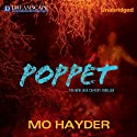 Poppet: A Jack Caffery Thriller, Book 6 (       UNABRIDGED) by Mo Hayder Narrated by Steven Crossley