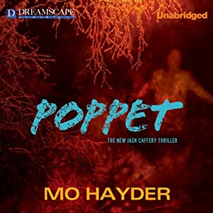 Poppet: A Jack Caffery Thriller, Book 6 | [Mo Hayder]
