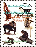 img - for The Animal World, A Book of Natural History Young Folks' Treasury (Volume V) book / textbook / text book