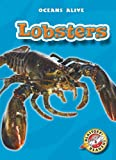 Lobsters (Paperback) (Blastoff! Readers: Oceans Alive)