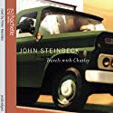 Travels with Charley (       UNABRIDGED) by John Steinbeck Narrated by Peter Marinker