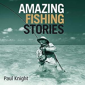 Amazing Fishing Stories Audiobook