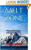 Melt Zone: Action-Adventure Thriller