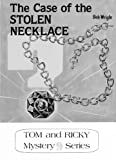 Image of The Stolen Necklace (Tom and Ricky Series)