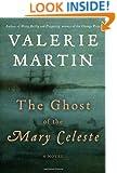 The Ghost of the Mary Celeste: A Novel