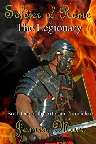 SOLDIER OF ROME - THE LEGIONARY