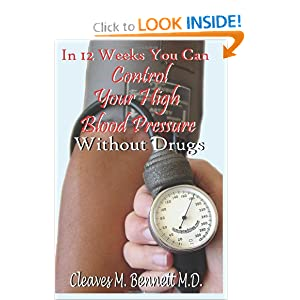 Click to buy Healthy Blood Pressure: In 12 weeks You Can Control Your High Blood Pressure Without Drugs  from Amazon!
