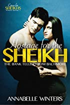 HOSTAGE FOR THE SHEIKH: A ROYAL BILLIONAIRE ROMANCE NOVEL (CURVES FOR SHEIKHS SERIES BOOK 3)