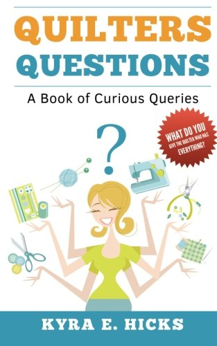 Quilters Questions: A Book of Curious Queries (E Quilter compare prices)