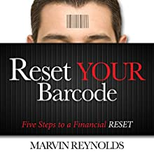 Reset Your Barcode: Five Steps to a Financial Reset (       UNABRIDGED) by Marvin Reynolds Narrated by Smokey Rivers