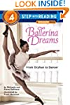 Ballerina Dreams: From Orphan to Danc...